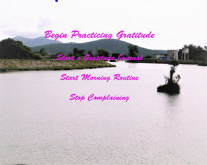 Begin practicing gratitude
