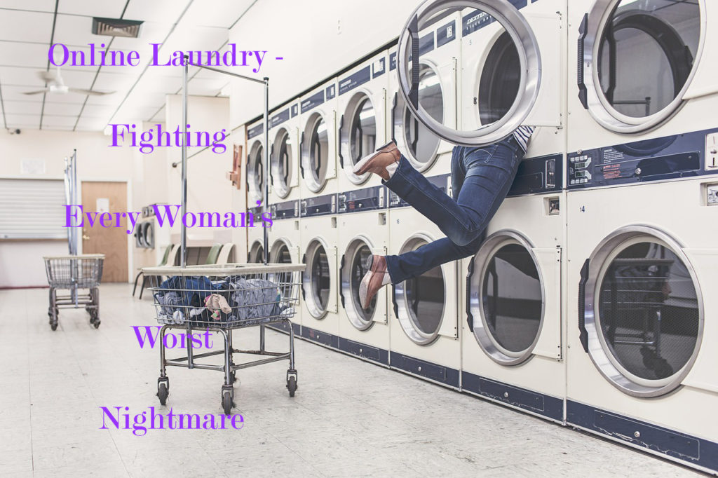 Online Laundry - Fighting Every Woman's Worst Nightmare